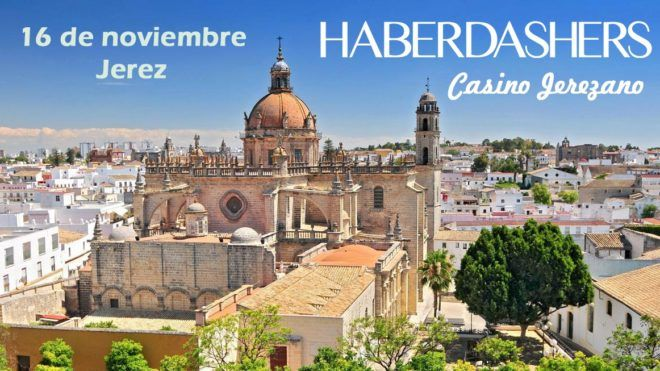 Haberdashers vuelve a Jerez el 16 de noviembre - Casino Jerezano